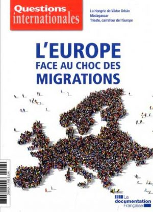 Questions internationales, L'Europe face au choc des migrations - 3303331600978